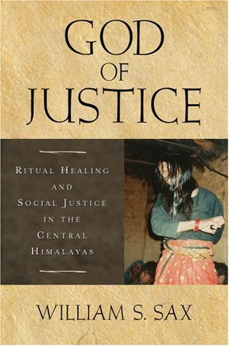 God of Justice Ritual Healing and Social Justice in the Central Himalayas  2008 edition cover