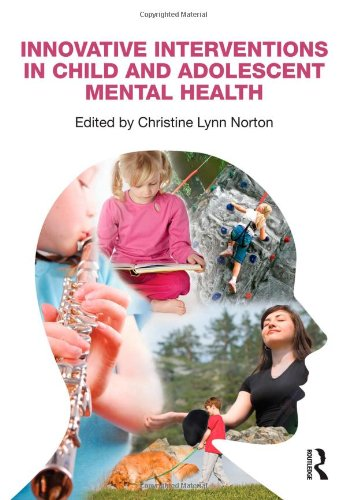 Innovative Interventions in Child and Adolescent Mental Health   2011 edition cover