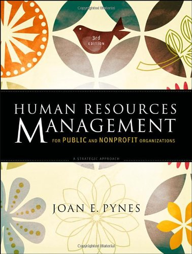 Human Resources Management for Public and Nonprofit Organizations A Strategic Approach 3rd 2009 edition cover