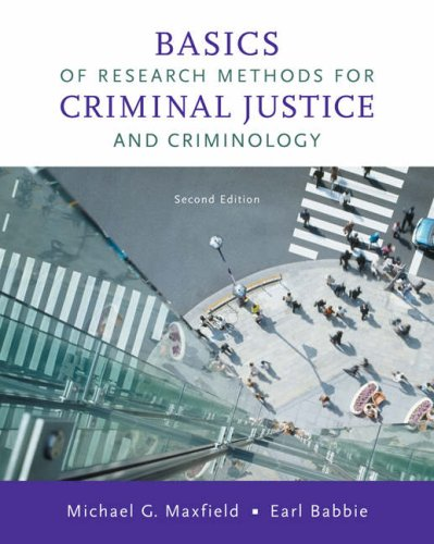 Basics of Research Methods for Criminal Justice and Criminology  2nd 2009 edition cover