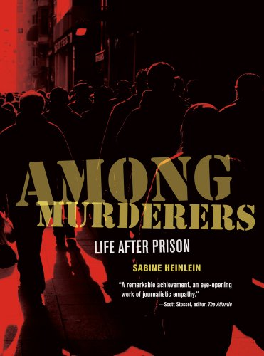 Among Murderers Life after Prison  2013 edition cover
