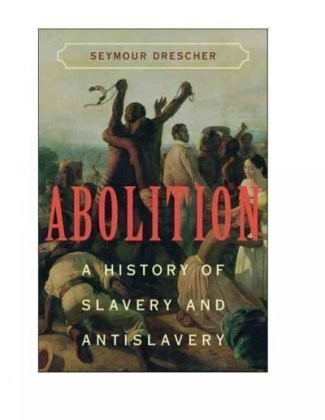 Abolition A History of Slavery and Antislavery  2009 edition cover