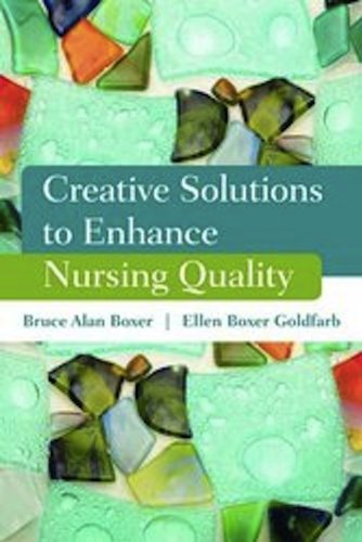 Creative Solutions to Enhance Nursing Quality   2011 (Revised) edition cover