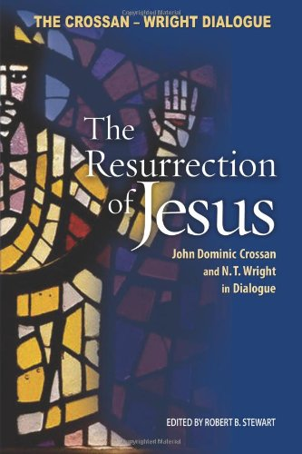 Resurrection of Jesus John Dominic Crossan and N. T. Wright in Dialogue  2005 edition cover