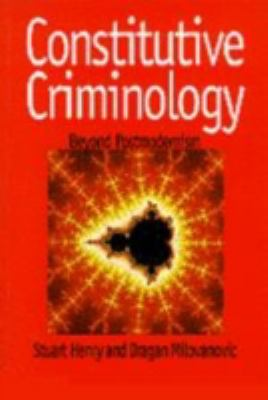 Constitutive Criminology Beyond Postmodernism  1996 edition cover