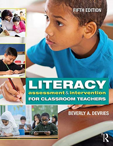 Literacy Assessment and Intervention for Classroom Teachers  5th 2019 9780815363859 Front Cover