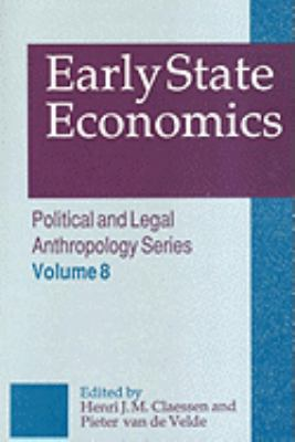 Early State Economics   1991 9780887388859 Front Cover