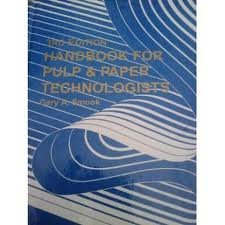 Handbook for Pulp & Paper Technologists 3rd 2003 edition cover