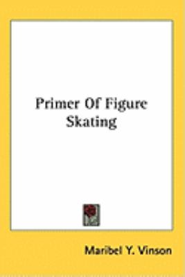 Primer of Figure Skating  N/A edition cover