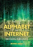 Alphabet to Internet Media in Our Lives 3rd 2015 (Revised) edition cover