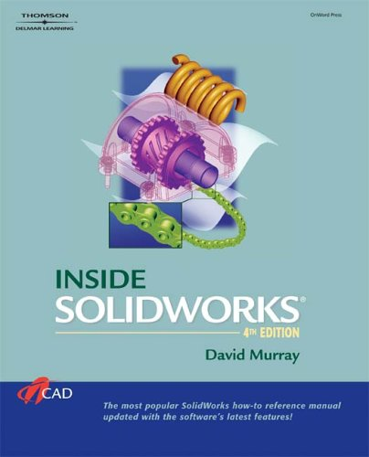 Inside SolidWorks  4th 2006 (Revised) edition cover