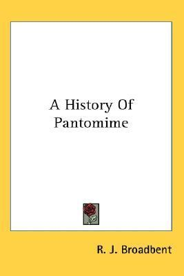 History of Pantomime N/A 9781428610859 Front Cover