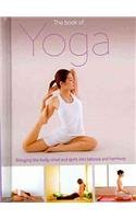 The Book of Yoga: Bringing the Body, Mind and Spirit into Balance and Harmony  2010 edition cover