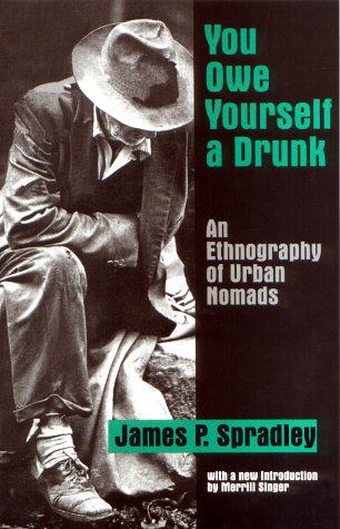 You Owe Yourself a Drunk An Ethnography of Urban Nomads N/A edition cover
