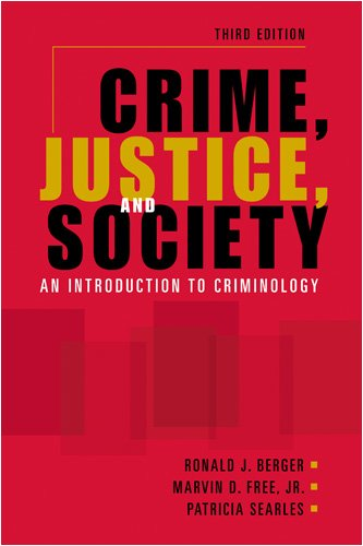 Crime, Justice, and Society An Introduction to Criminology 3rd 2009 edition cover