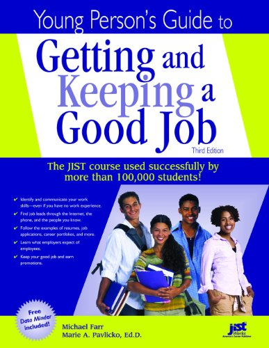 Young Person's Guide to Getting and Keeping a Good Job, Third Edition  3rd 2006 9781593570859 Front Cover