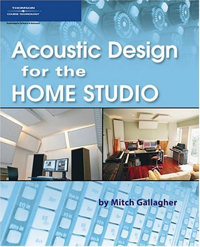 Acoustic Design for the Home Studio   2007 9781598632859 Front Cover