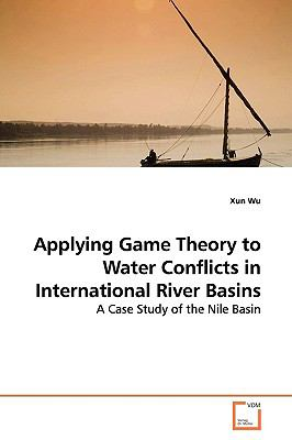 Applying Game Theory to Water Conflicts in International River Basins:   2009 edition cover