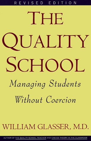 Quality School RI  3rd 1999 (Revised) 9780060952860 Front Cover