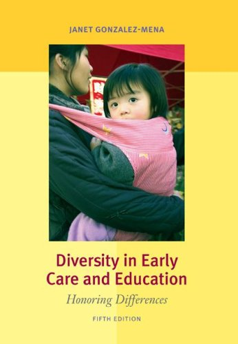 Diversity in Early Care and Education Honoring Differences 5th 2008 (Revised) edition cover