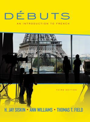 D�buts - An Introduction to French  3rd 2010 (Student Manual, Study Guide, etc.) 9780077527860 Front Cover