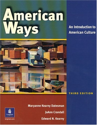 American Ways An Introduction to American Culture 3rd 2005 edition cover
