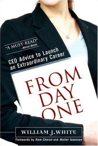 From Day One Success Secrets for Starting Your Career  2006 edition cover