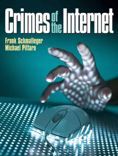 Crimes of the Internet   2009 9780132318860 Front Cover