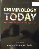Criminology Today An Integrative Introduction 6th 2012 9780137074860 Front Cover