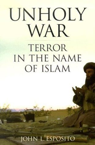 Unholy War Terror in the Name of Islam  2003 edition cover