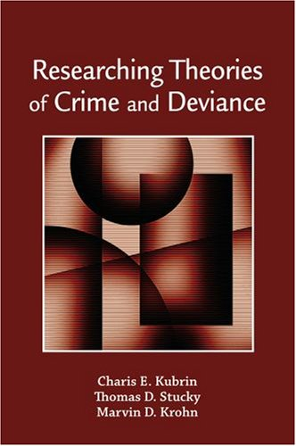 Researching Theories of Crime and Deviance   2008 edition cover
