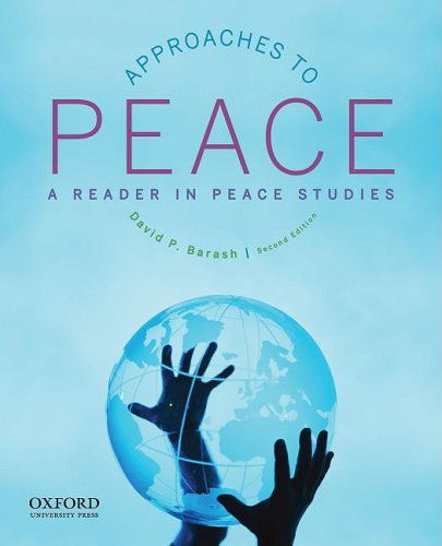 Approaches to Peace A Reader in Peace Studies 2nd 2010 edition cover