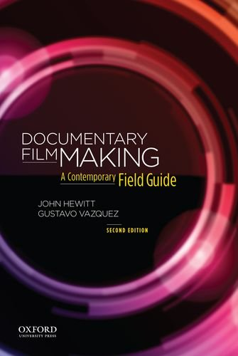 Documentary Filmmaking A Contemporary Field Guide 2nd 2014 edition cover