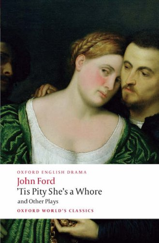 'Tis Pity She's a Whore and Other Plays   2008 edition cover