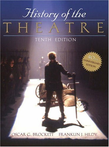 History of the Theatre  10th 2008 9780205511860 Front Cover