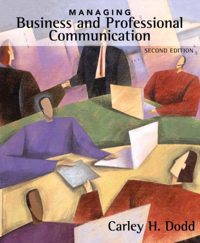 Managing Business and Professional Communication  2nd 2008 edition cover