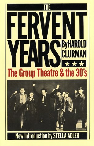Fervent Years The Group Theatre and the Thirties Reprint edition cover