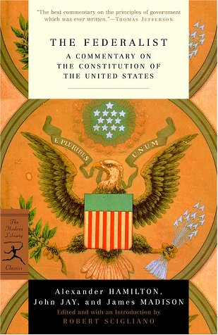 Federalist A Commentary on the Constitution of the United States  2001 edition cover