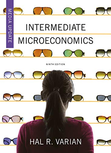Intermediate Microeconomics: a Modern Approach Media Update 9th 9780393689860 Front Cover