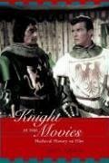 Knight at the Movies Medieval History on Film  2003 edition cover