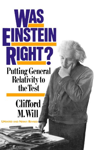 Was Einstein Right? Putting General Relativity to the Test 2nd (Reprint) 9780465090860 Front Cover