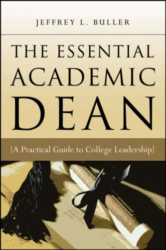 Essential Academic Dean A Practical Guide to College Leadership  2007 edition cover