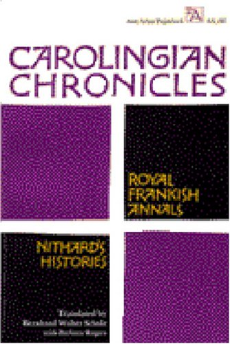 Carolingian Chronicles Royal Frankish Annals and Nithard's Histories  1972 edition cover