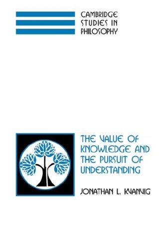 Value of Knowledge and the Pursuit of Understanding   2007 9780521037860 Front Cover