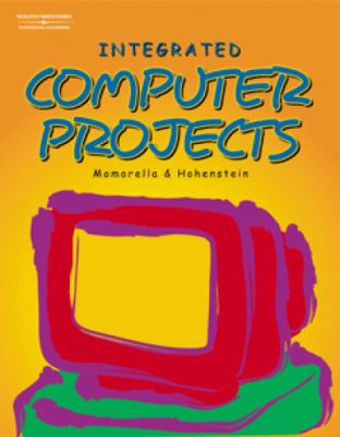 Integrated Computer Projects   2003 9780538433860 Front Cover