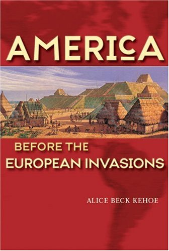 America Before the European Invasions   2002 edition cover