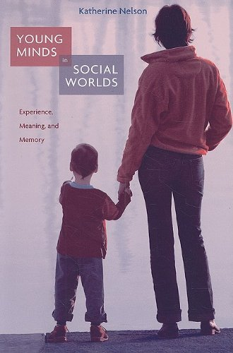 Young Minds in Social Worlds Experience, Meaning, and Memory  2007 edition cover