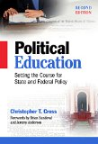 Political Education Setting the Course for State and Federal Policy, Second Edition 2nd 2014 (Revised) edition cover