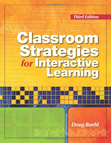 Classroom Strategies for Interactive Learning  3rd 2008 edition cover