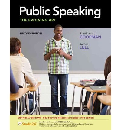 Public Speaking The Evolving Art, Enhanced 2nd 2013 edition cover